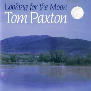 tom-paxton-looking-for-the-moon.jpg