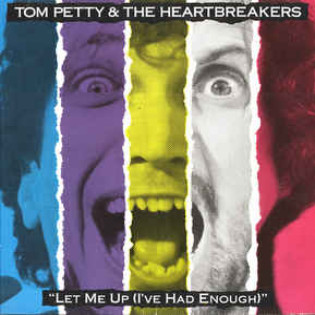 tom-petty-and-the-heartbreakers-let-me-up-ive-had-enough.jpg