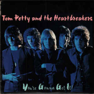 tom-petty-and-the-heartbreakers-youre-gonna-get-it.jpg