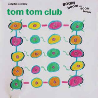 tom-tom-club-boom-boom-chi-boom-boom.jpg