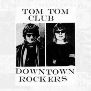 tom-tom-club-downtown-rockers.jpg