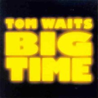 tom-waits-big-time(1).jpg