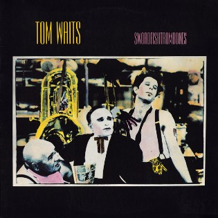 Tom Waits – Swordfishtrombones
