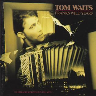 tom-waits-with-benoit-christie-franks-wild-years(1).jpg