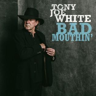 tony-joe-white-bad-mouthin.jpg