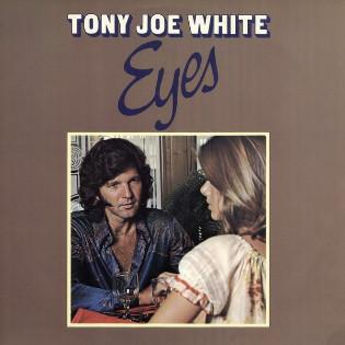 tony-joe-white-eyes.jpg