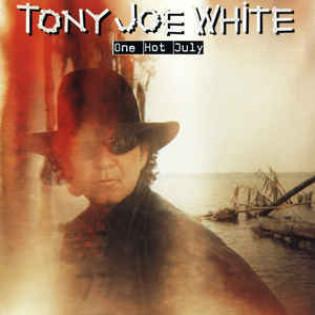 tony-joe-white-one-hot-july.jpg