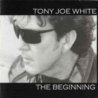 tony-joe-white-the-beginning.jpg
