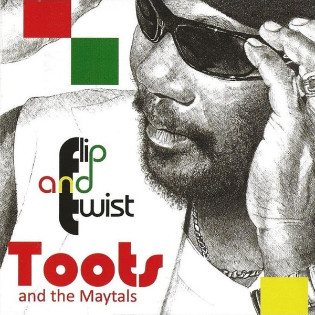 toots-and-the-maytals-flip-and-twist.jpg