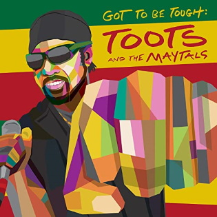 toots-and-the-maytals-got-to-be-tough.jpg