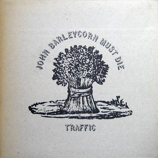 traffic-john-barleycorn-must-die.jpg