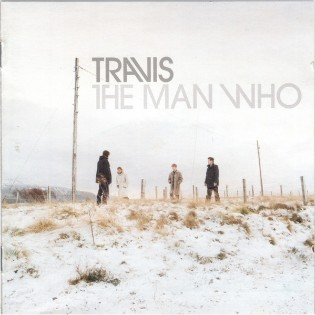 Travis – The Man Who