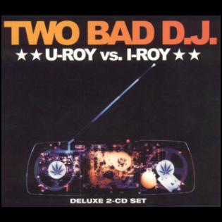 u-roy-i-roy-two-bad-dj.png