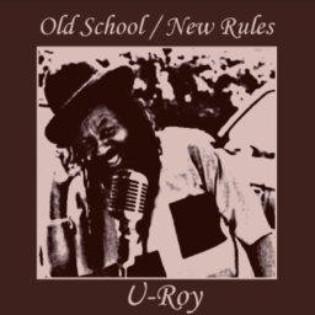 u-roy-old-school-new-rules.jpg