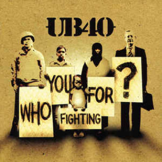 ub40-who-you-fighting-for.jpg