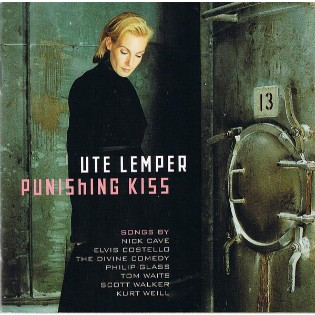 Ute Lemper – Punishing Kiss