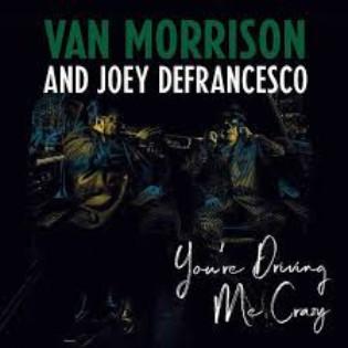 van-morrison-youre-driving-me-crazy.jpg