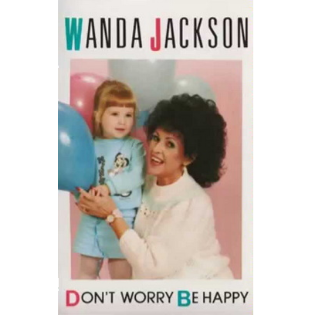 wanda-jackson-dont-worry-be-happy.png