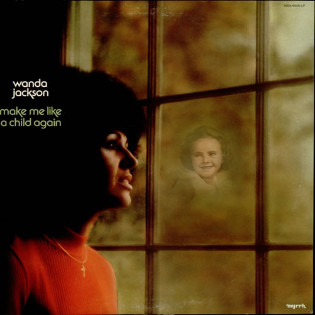 wanda-jackson-make-me-like-a-child-again.jpg