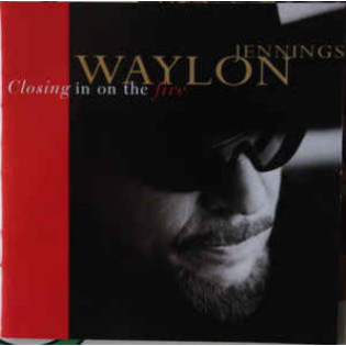 waylon-jennings-closing-in-on-the-fire.jpg