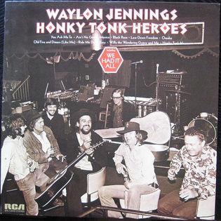 Waylon Jennings – Honky Tonk Heroes