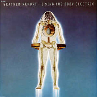 weather-report-i-sing-the-body-electric.jpg