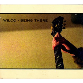 Wilco – Being There