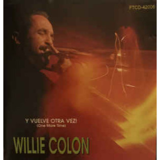 willie-colon-¡y-vuelve-otra-vez-one-more-time.jpg