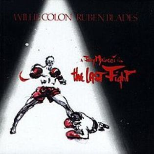 willie-colon-and-ruben-blades-the-last-fight.jpg