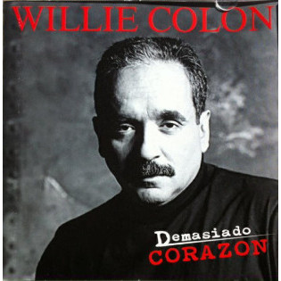 willie-colon-demasiado-corazon.jpg