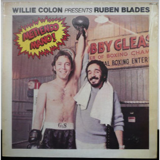 willie-colon-presents-ruben-blades-metiendo-mano.jpg