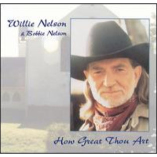 willie-nelson-and-bobbie-nelson-how-great-thou-art.png