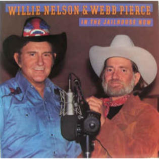 willie-nelson-and-webb-pierce-in-the-jailhouse-now.jpg
