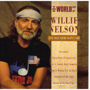 willie-nelson-any-old-arms-wont-do.jpg