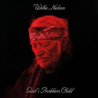 willie-nelson-gods-problem-child.jpg