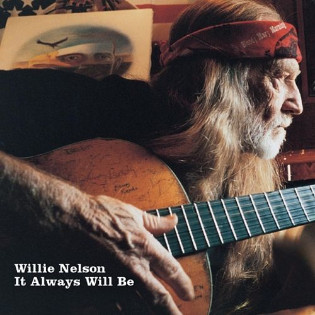 willie-nelson-it-always-will-be.jpg
