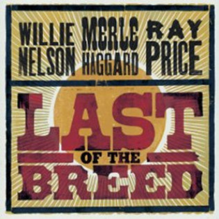 willie-nelson-merle-haggard-and-ray-price-last-of-the-breed.jpg