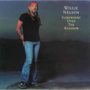 willie-nelson-somewhere-over-the-rainbow.jpg