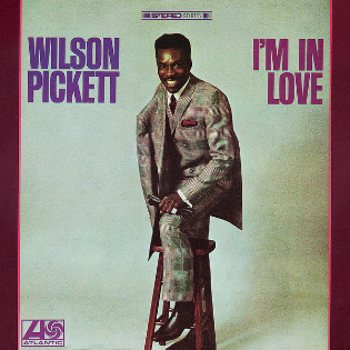wilson-pickett-im-in-love.jpg