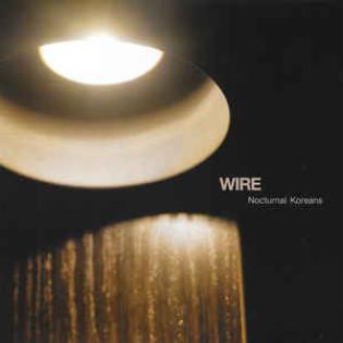 wire-nocturnal-koreans.jpg