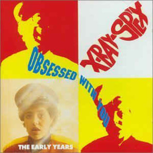 x-ray-spex-obsessed-with-you-the-early-years.jpg