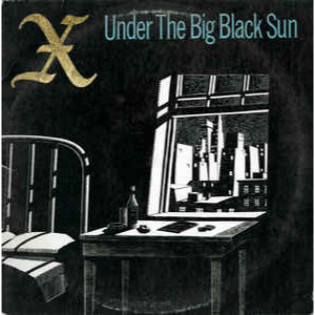 x-under-the-big-black-sun.jpg
